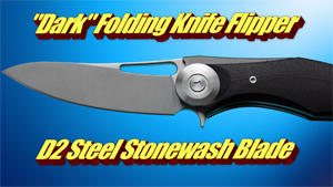 Dark Folding Knife Flipper D2 Steel Stonewash Blade