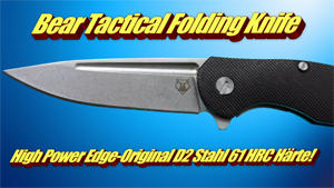 Bear Tactical Folding Knife High Power Edge Original D2 Stahl 61 HRC Härte